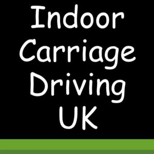 Indoor Carriage Driving UK